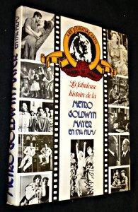 La Fabuleuse histoire de la Metro Goldwyn Mayer