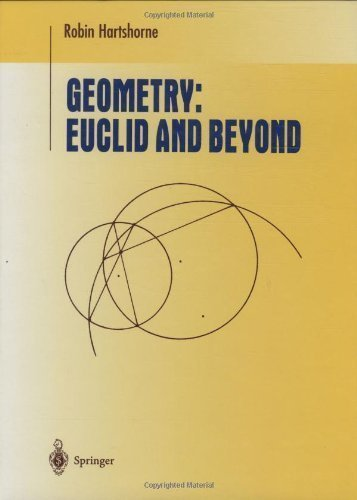 Geometry: Euclid and Beyond (Undergraduate Texts in Mathematics) by Hartshorne, Robin published by Springer (2000)