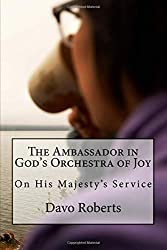 An Ambassador in God's Orchestra of Joy