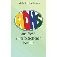 ADHS - Aus Sicht einer betroffenen Familie