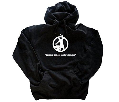 Schmied - Sei nicht Amboss sondern Hammer Kapuzensweatshirt Hoody Schwarz M