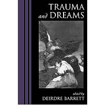 [(Trauma and Dreams)] [Author: Deirdre Barrett] published on (October, 2001)