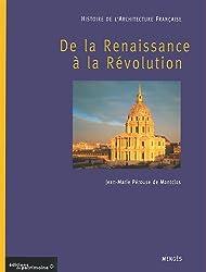Histoire de l'architecture française, tome 2 : De la Renaissance à la Révolution