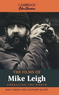 [(The Films of Mike Leigh)] [Author: Ray Carney] published on (June, 2000)