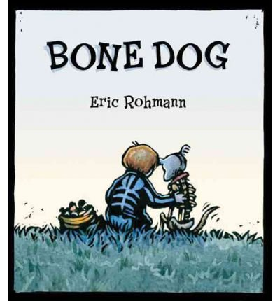 (Bone Dog) By Rohmann, Eric (Author) Hardcover on (07 , 2011)