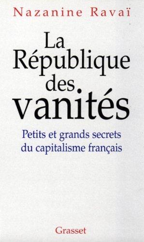 Livres gratuits en ligne La république des vanités (Documents Français) pdf ebook