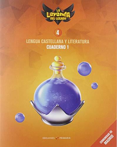 Proyecto: La leyenda del Legado. Lengua castellana y Literatura 4. Cuaderno 1 : Comunidad de Madrid