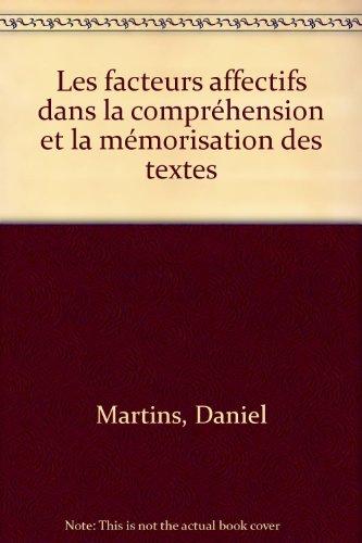 Les facteurs affectifs dans la compréhension et la mémorisation des textes par Daniel Martins