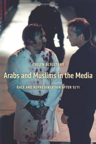 The Arabs and Muslims in the Media: Race and Representation after 9/11 (Critical Cultural Communication) by Alsultany, Evelyn (2012) Paperback