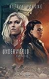 The Underworld Chronicles - Romance lesbienne, fantastique lesbien