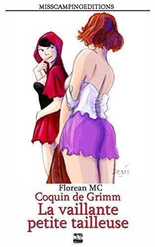 Couverture du livre Coquin de Grimm: 1. La vaillante petite tailleuse