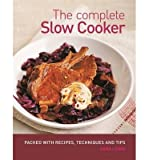 [(The Complete Slow Cooker)] [ By (author) Sara Lewis ] [August, 2013]
