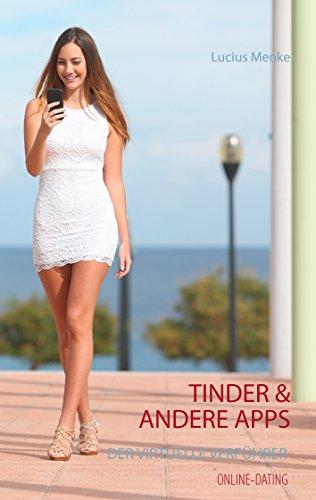Online-Dating - Tinder & andere Apps - Der virtuelle Verführer