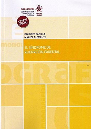 El Síndrome de Alienación Parental (Monografías)