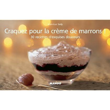 Craquez pour la crème de marrons ! (Craquez...)