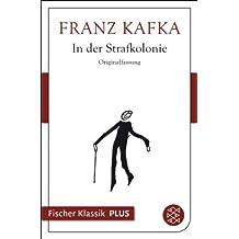In der Strafkolonie (Fischer Klassik Plus 332)