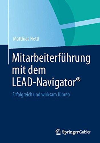 Mitarbeiterführung mit dem LEAD-Navigator®: Erfolgreich und wirksam führen
