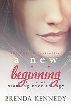 A New Beginning (Starting Over Trilogy Book 1) (English Edition) par [Kennedy, Brenda]