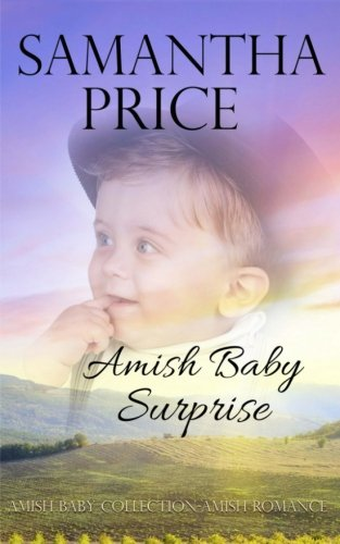 Amish Baby Surprise Amish Baby Collection Volume 4