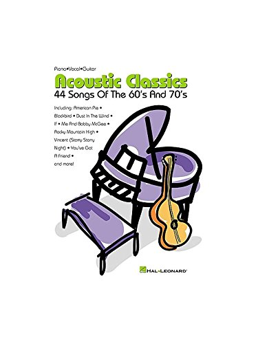Acoustic Classics - 44 Songs Of The '60s And '70s. Partitions pour Piano, Chant et Guitare