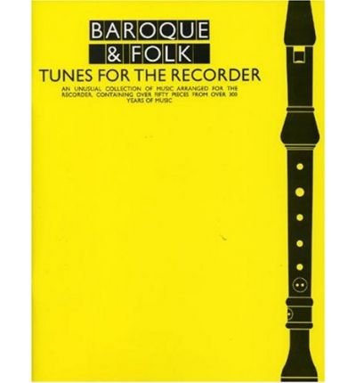 [(Baroque and Folk Tunes for the Recorder )] [Author: Leo Alfassy] [Jan-1992]