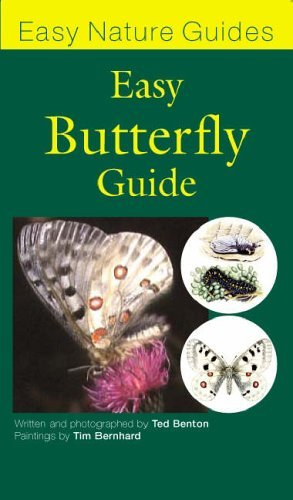 The Easy Butterfly Guide (Easy Nature Guides) by Ted Benton (2006-08-08)