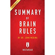 Summary of Brain Rules: by Dr. John Medina | Includes Analysis