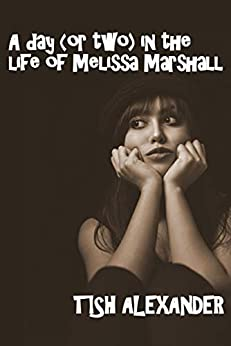 Descarga gratuita A Day (or two) In The Life of Melissa Marshall (Walking In My Shoes Book 1) Epub