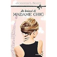 Le lezioni di Madame Chic (Piemme voci) (Italian Edition)