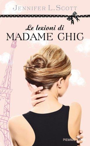 Le lezioni di Madame Chic (Piemme voci)