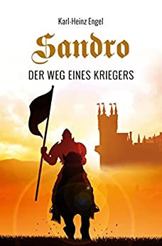 Sandro: Der Weg eines Kriegers