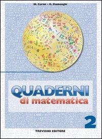 Quaderni di matematica. Per la Scuola media: 2
