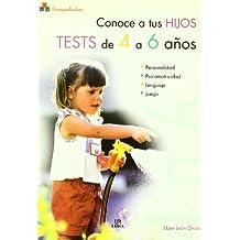 Conoce a tus Hijos. Tests de 4 a 6 Años (Psicopediatría)