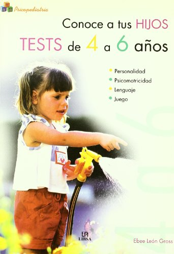 Conoce a tus Hijos. Tests de 4 a 6 Años (Psicopediatría, Band 2) Test De Embarazo