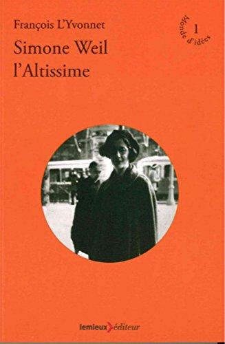Simone Weil, l'altissime