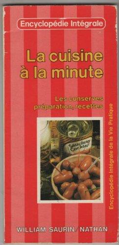 LA CUISINE A LA MINUTE. LES CONSERVES PREPARATIONn RECETTES