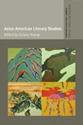 Asian American Literary Studies (Introducing Ethnic Studies)
