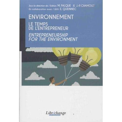Environnement : le temps de l'entrepreneur