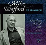 Songtexte von Mike Wofford - Maybeck Recital Hall Series, Volume Eighteen