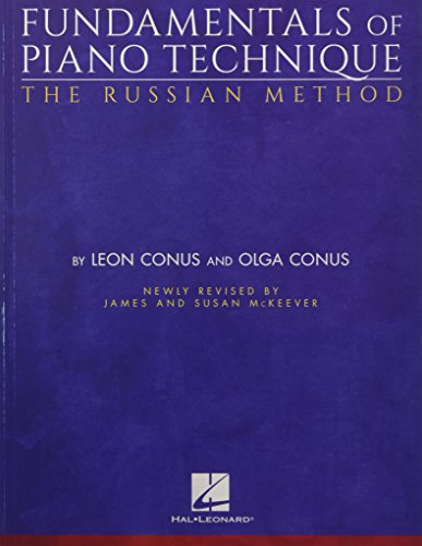 Fundamentals of Piano Technique: The Russian Method par Leon Conus