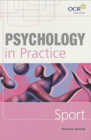 Psychology in Practice: Sport (Psychology In Practice Series)