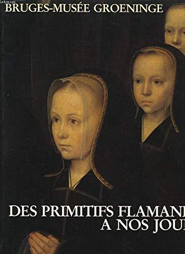 Des primitifs flamands à nos jours par Dirk De Vos