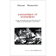 Fantastique et événement : Etude comparée des oeuvres de Jules Verne et de Howard P. Lovecraft