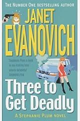 Three to Get Deadly (Stephanie Plum 03) Paperback