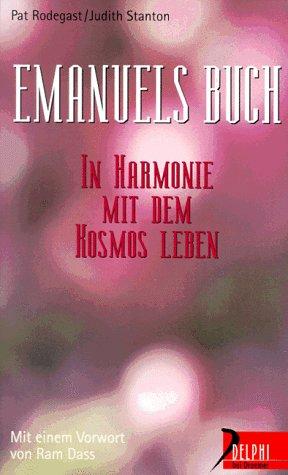 Emanuels Buch: In Harmonie mit dem Kosmos leben (Delphi bei Droemer Knaur)
