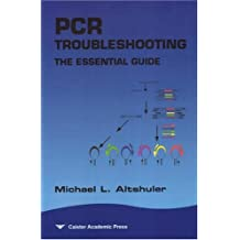PCR Troubleshooting: The Essential Guide