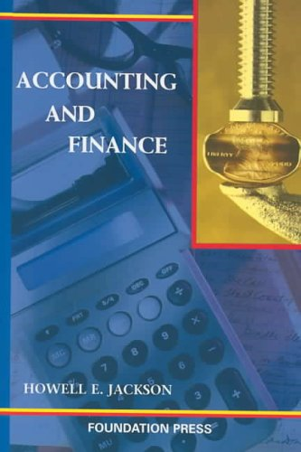 Accounting and Finance (University Casebook Series)