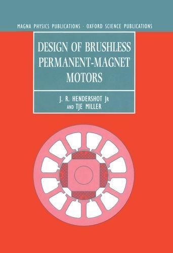 Design of Brushless Permanent-magnet Motors (Monographs in Electrical and Electronic Engineering) por J. R. Hendershot Jr