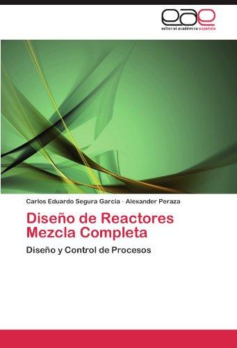 Diseño de Reactores Mezcla Completa por Segura Garcia Carlos Eduardo