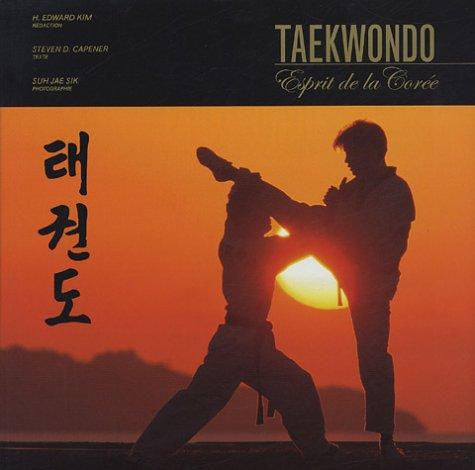 Taekwondo : L'esprit de la Corée
